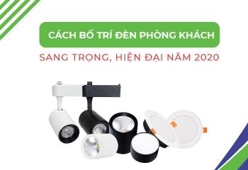 Các loại đèn sử dụng trong phòng khách đang được ưa chuộng hiện nay