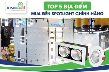 Top 5 địa điểm mua đèn spotlight chính hãng giá tốt tại Hà Nội