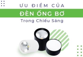 Đèn ống bơ là gì và ưu điểm của đèn ống bơ trong chiếu sáng