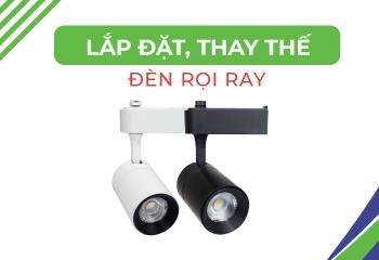 Hướng dẫn lắp đặt thay thế đèn rọi ray đơn giản tại nhà